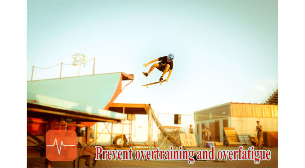 Prevent overtraining and overfatigueMiHR